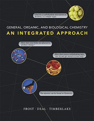 General, Organic, and Biological Chemistry: An Integrated Approach