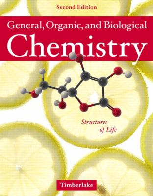 General, Organic And Biological Chemistry Structures of Life