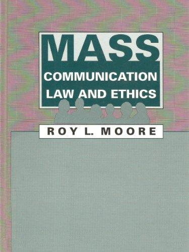 Mass Communication Law and Ethics (Routledge Communication Series)