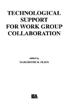 Technological Support for Work Group Collaboration