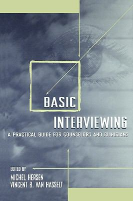 Basic Interviewing A Practical Guide for Counselors and Clinicians