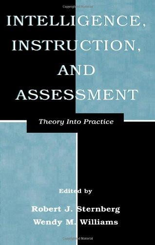 Intelligence, Instruction, and Assessment: Theory Into Practice (Educational Psychology Series)