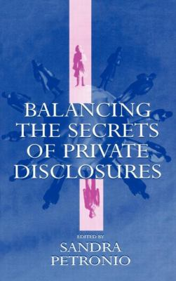 Balancing the Secrets of Private Disclosures