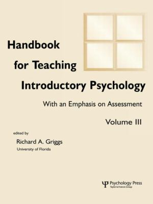 Handbook for Teaching Introductory Psychology With an Emphasis on Assessment