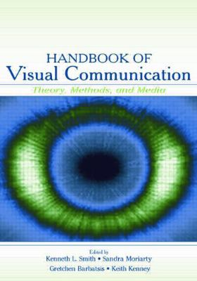 Handbook of Visual Communication Theory, Methods, and Media