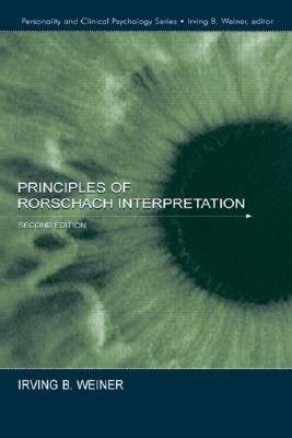 Principles of Rorschach Interpretation (Lea Series in Personality and Clinical Psychology)