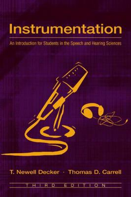 Instrumentation An Introduction for Students in the Speech and Hearing Sciences