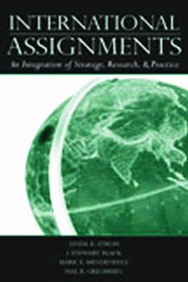 International Assignments An Integration Of Strategy, Research, And Practice