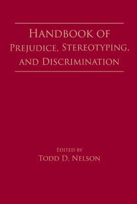 Handbook of Prejudice, Stereotyping, and Discrimination