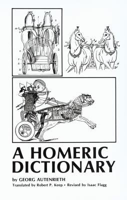 Homeric Dictionary for Schools and Colleges