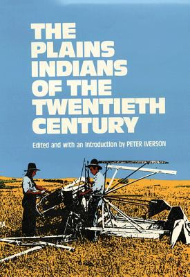 Plains Indians of the Twentieth Century