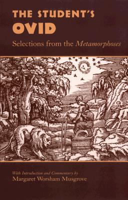 Student's Ovid Selections from the Metamorphoses
