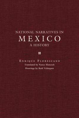 National Narratives in Mexico A History