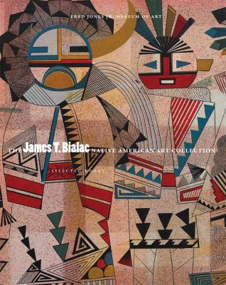 James T. Bialac Collection : Selected Works