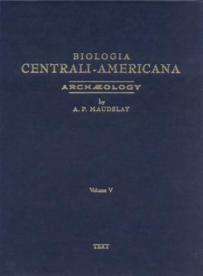 Biologia Centrali-Americana; Or, Contributions to the Knowledge of the Fauna and Flora of Mexico and Central America