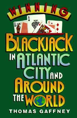 Winning Blackjack at Atlantic City and Around the World