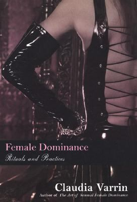 Female Dominance Rituals and Practices