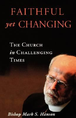 Faithful Yet Changing The Church in Challenging Times