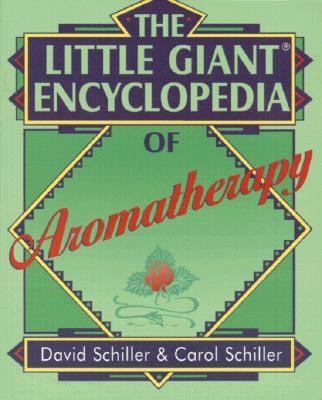 Little Giant Encyclopedia of Aromatherapy