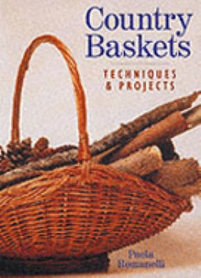 Country Baskets: Techniques & Projects