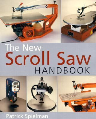 New Scroll Saw Handbook