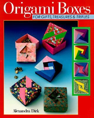 Origami Boxes For Gifts, Treasures & Trifles
