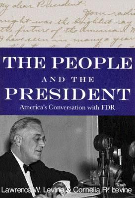 People and the President America's Conversation With FDR