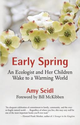 Early Spring: An Ecologist and Her Children Wake to a Warming World