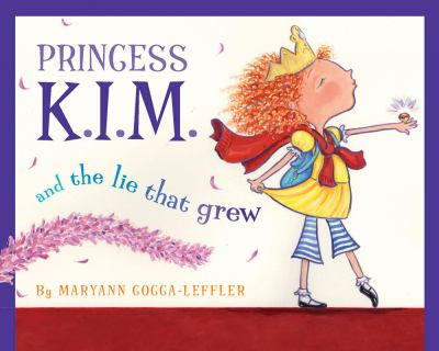 Princess K. I. M. and the Lie That Grew