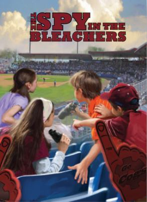 The Spy in the Bleachers (The Boxcar Children Mysteries #122)
