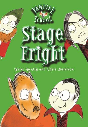 Vampire School: Stage Fright (Book 3) (Vampire School (Quality))