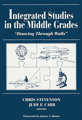 Integrated Studies in the Middle Grades Dancing Through Walls