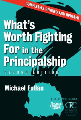 What's Worth Fighting for in Principalship