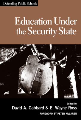Education Under the Security State
