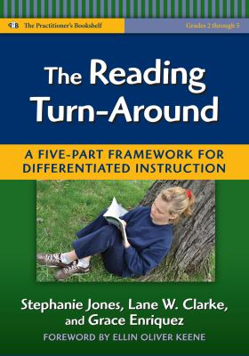 The Reading Turn-Around: A Five Part Framework for Differentiated Instruction (Practitioners Bookshelf, Language & Literacy Series)
