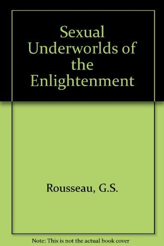 Sexual Underworlds of the Enlightenment