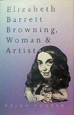 Elizabeth Barrett Browning; Woman and Artist.