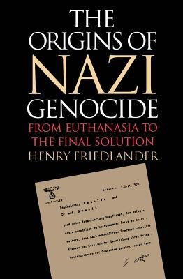 Origins of Nazi Genocide From Euthanasia to the Final Solution