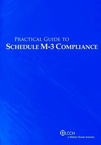 Practical Guide to Schedule M-3 Compliance