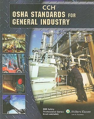 OSHA Standards for General Industry as of January 2009