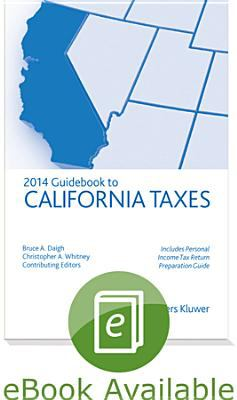 California Taxes, Guidebook To (2014)