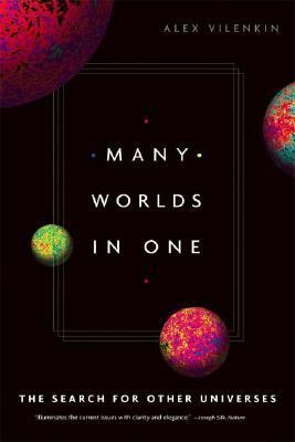 Many Worlds in One The Search for Other Universes