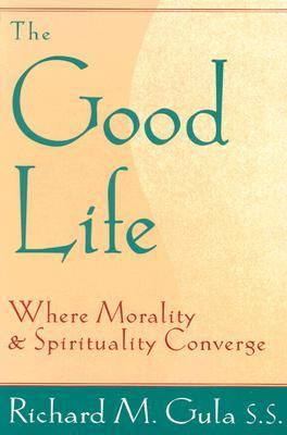 Good Life Where Morality and Spirituality Converge