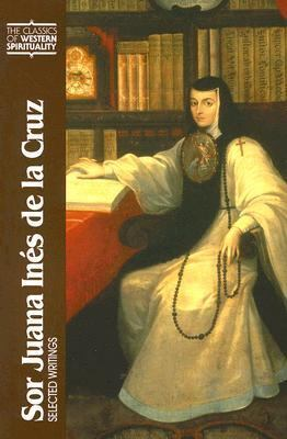 Sor Juana Ines De La Cruz Selected Writings
