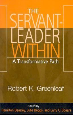 Servant Leader Within A Transformative Path
