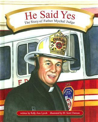 He Said Yes The Story of Father Mychal Judge