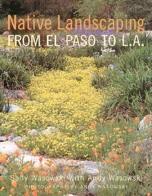 Native Landscaping from El Paso to L.A