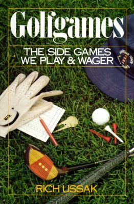 Golfgames: The Side Games We Play and Wager