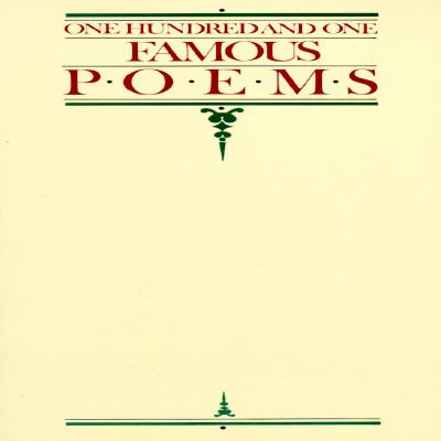 One Hundred One Famous Poems With a Prose Supplement