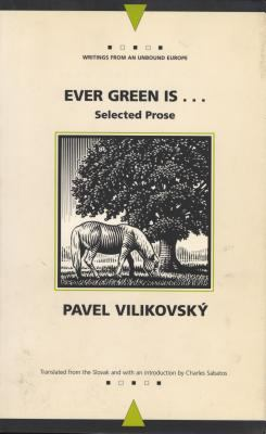 Ever Green Is Selected Prose